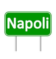 Napoli road sign vector