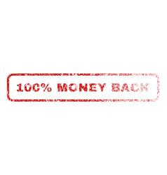 100 percent money back rubber stamp vector