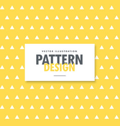 Triangle shapes pattern on yellow background vector