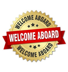 Welcome aboard 3d gold badge with red ribbon vector