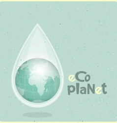 Ecology concept water planet vector