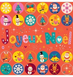 Joyeux Noel - Merry Christmas in French greeting vector image vector image