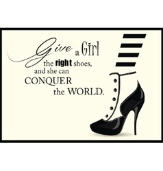 Fashion woman shoe with quotes vector