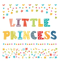 Little Princess Cute greeting card for little girl vector image