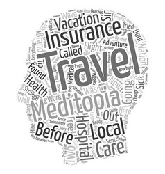 My Trip To Traveler s Health Care Utopia text vector image vector image
