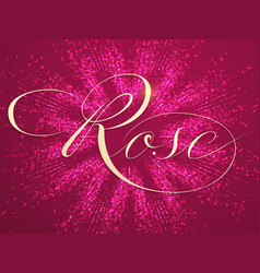 Elegant rose lettering on background vector