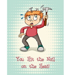 Idiom hit the nail on the head vector