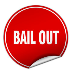 Bail out round red sticker isolated on white vector