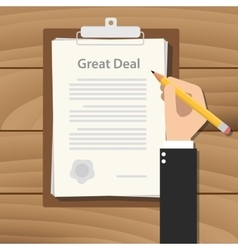 Great deal concept agreement with hand hold pencil vector