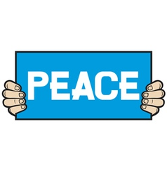 hand held a banner-peace vector image vector image