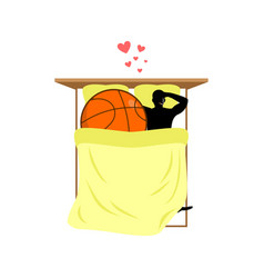 Lover basketball guy and ball in bed lovers in vector