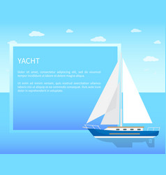 yacht sailboat with white canvas on water surface vector image