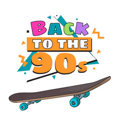 back to the 90s poster banner template with vector image vector image