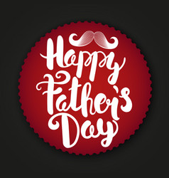 Happy fathers day label paper sticker with logo vector