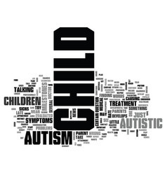 Is my child autistic text background word cloud vector