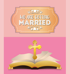 We are greeting married cross and bible invitation vector