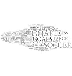 goal word cloud concept vector image vector image