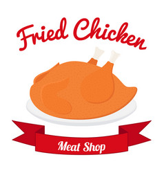 Fried chicken label tasty fast food whole meat vector