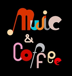 music and coffee vector image vector image