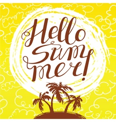 Hello summer lettering and tropical island vector