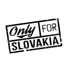 Only for slovakia rubber stamp vector