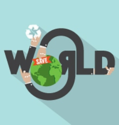 Save World Typography Design vector image vector image