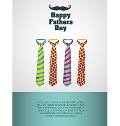 Happy fathers day holiday card with ties vector