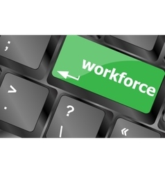 Workforce keys on keyboard - business concept vector