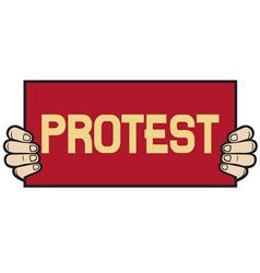 hand held a banner-protest vector image