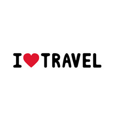 I love travel2 vector