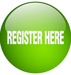 Register here green round gel isolated push button vector