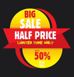 Big half price sale banner vector