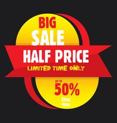 big half price sale banner vector image vector image