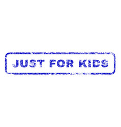 just for kids rubber stamp vector image vector image