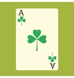 Playing card ace with a green shamrock patrick day vector