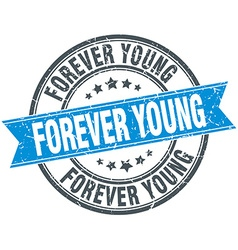 Forever young blue round grunge vintage ribbon vector
