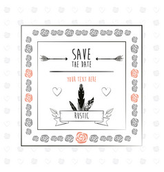Save the date floral rustic frame decorative vector