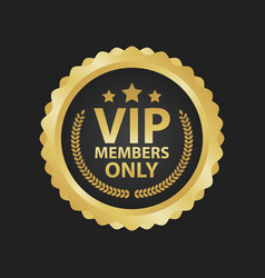 Vip members only premium golden badges gold round vector