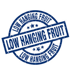 low hanging fruit blue round grunge stamp vector image vector image