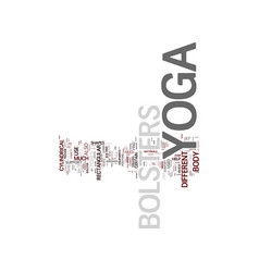 Yoga bolsters text background word cloud concept vector