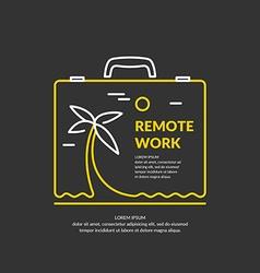 Remote work vector image vector image