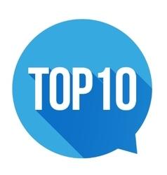 Top 10 - top ten speech bubble vector