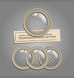Transparent glass buttons vector