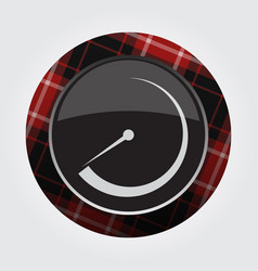 button with red black tartan - gauge dial symbol vector image