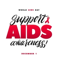 Support aids awareness world aids day 1 december vector