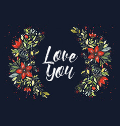 Love you flowers vector