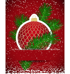 Christmas background Wticker ball and tree branch vector image