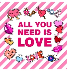 All you need is love poster banner with patch vector