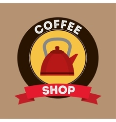 Kettle of coffee shop design vector