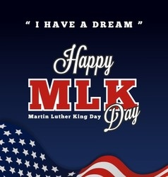 Martin luther king day greeting lettering vector